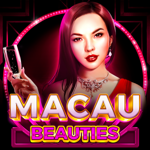 Macau Beauties