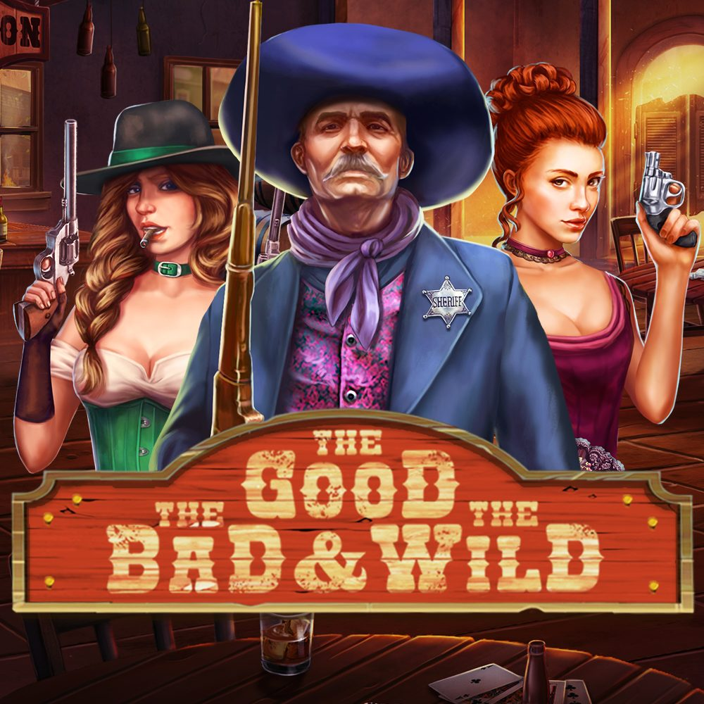 The Good, The Bad, and-Wild