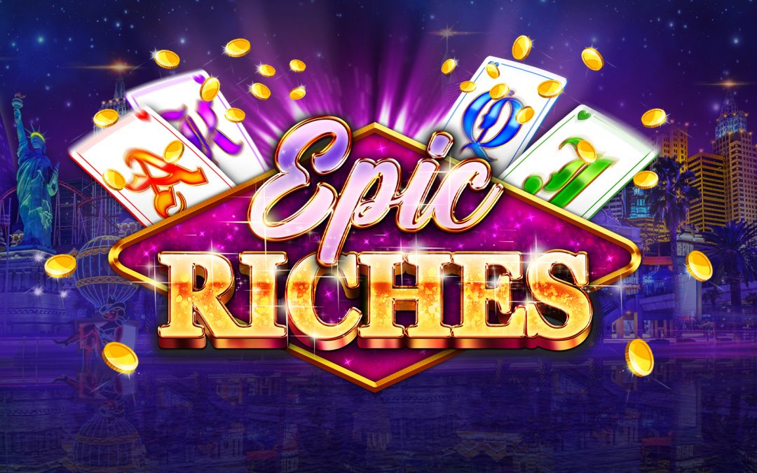Epic Riches – New Game Release