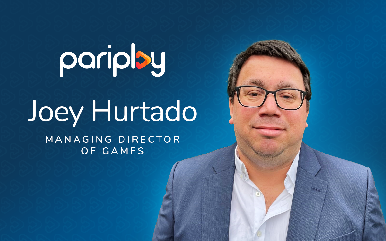 Joey Hurtado - New Managing Director of Games